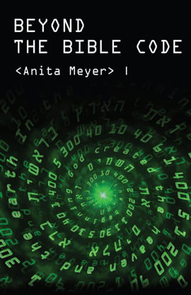 Picture of Beyond The Bible Code by Anita Meyer (Paperback Color)