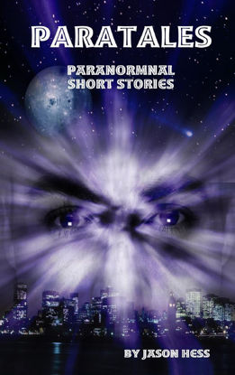 Picture of Paratales: Short Paranormal Stories By Jason Hess (Mass Market Paperback Small)