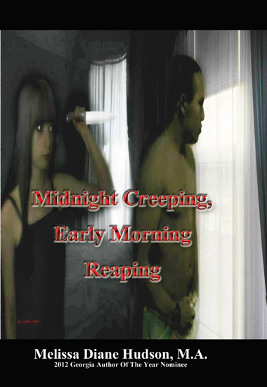 Picture of Midnight Creeping - Early Morning Reaping By Melisa Hudson  (Hardback)