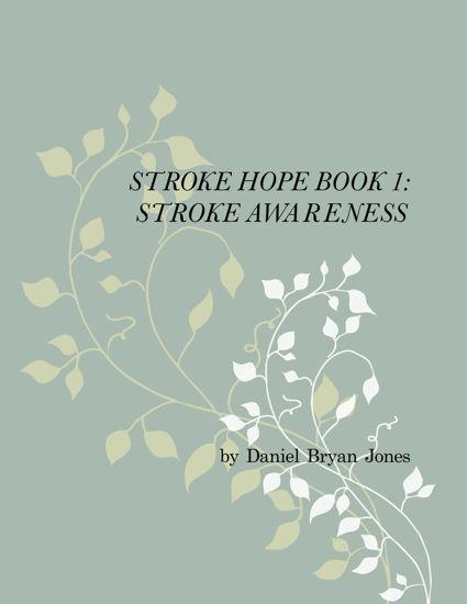 Picture of Stroke Hope Book 1:  Stroke Awareness By Daniel Jones (Paperback)
