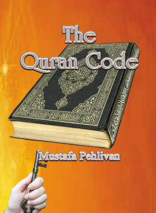 Picture of The Quran Code By Mustafa Pehlivan  (Paperback)