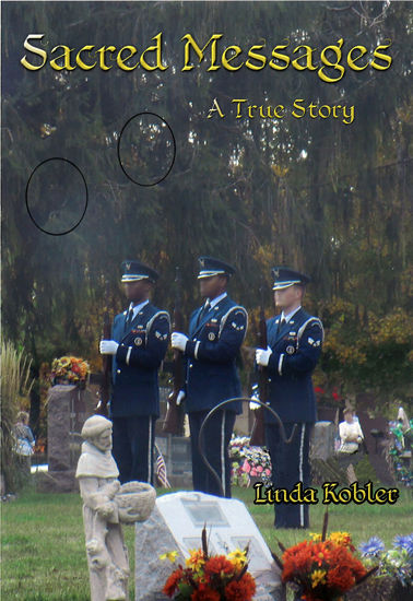 Picture of Sacred Messages: A True Story by Linda Kobler (Paperback)