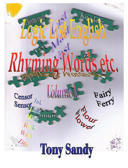 Picture of Logic List English: Rhyming Words etc. - Vol 1A by Tony Sandy (Paperback Color Interior)
