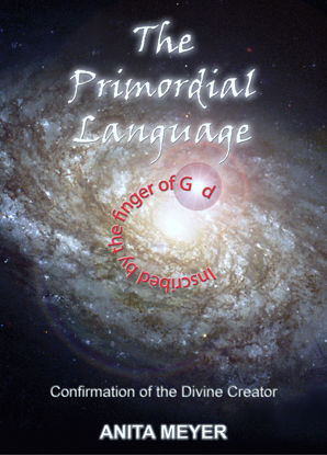 Picture of The Primordial Language - Confirmation of the Divine Creator by Anita Meyer (Paperback Color)